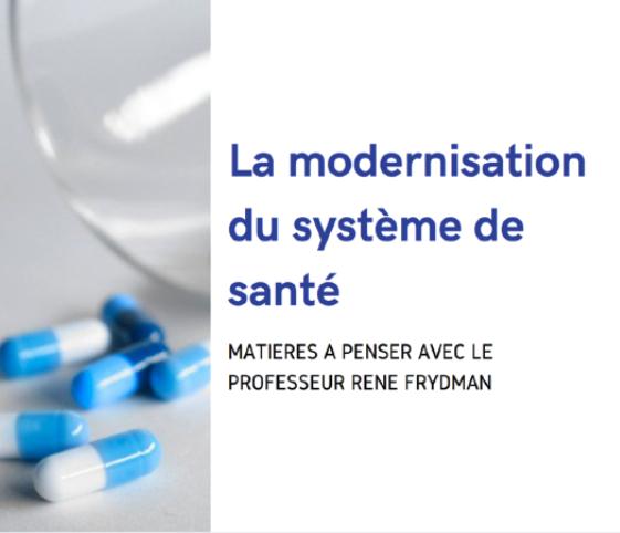 La modernisation du système de santé